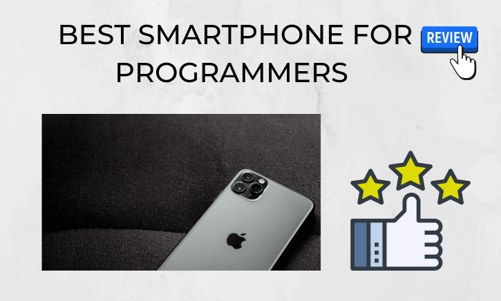 Best Smartphone for Programmers