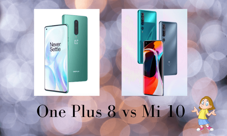 One Plus 8 vs Mi 10