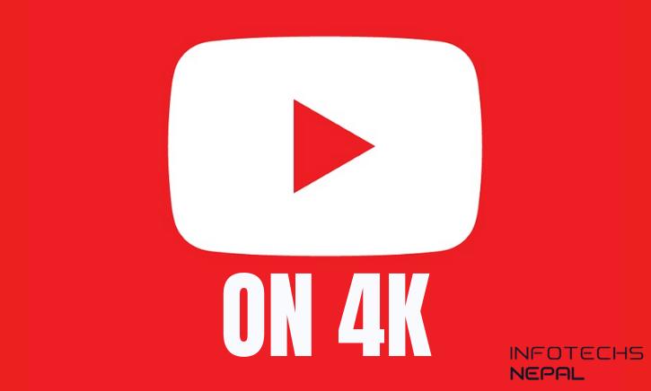 YouTube videos in 4K