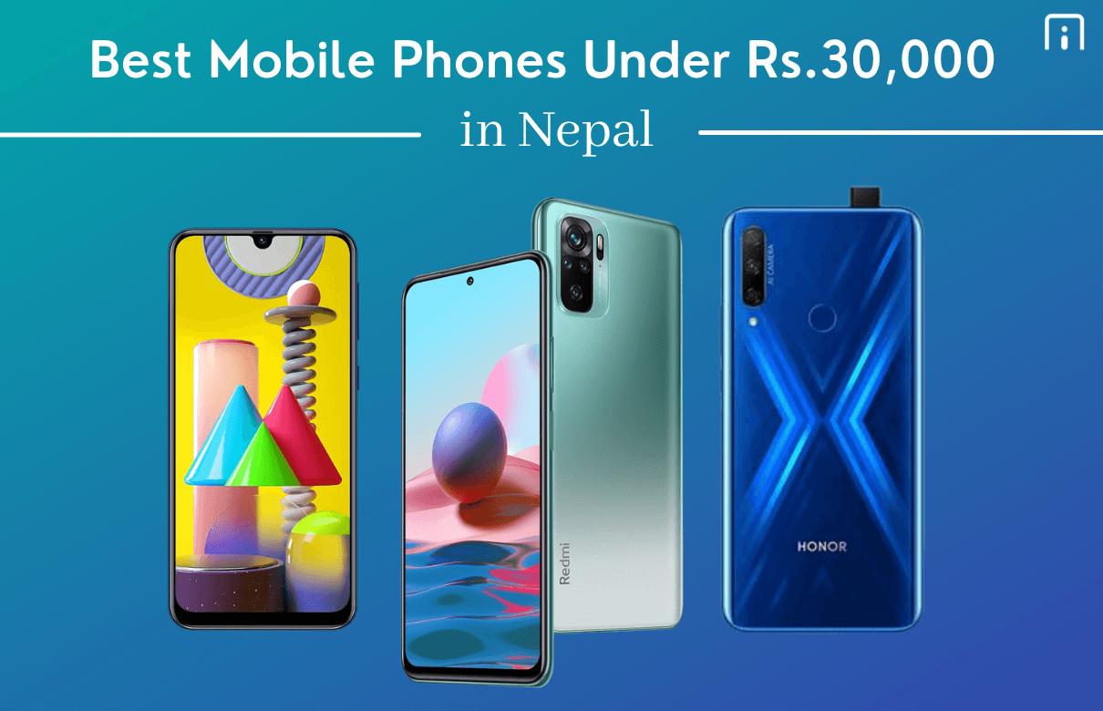 Best Mobile Phones Under Rs.30,000