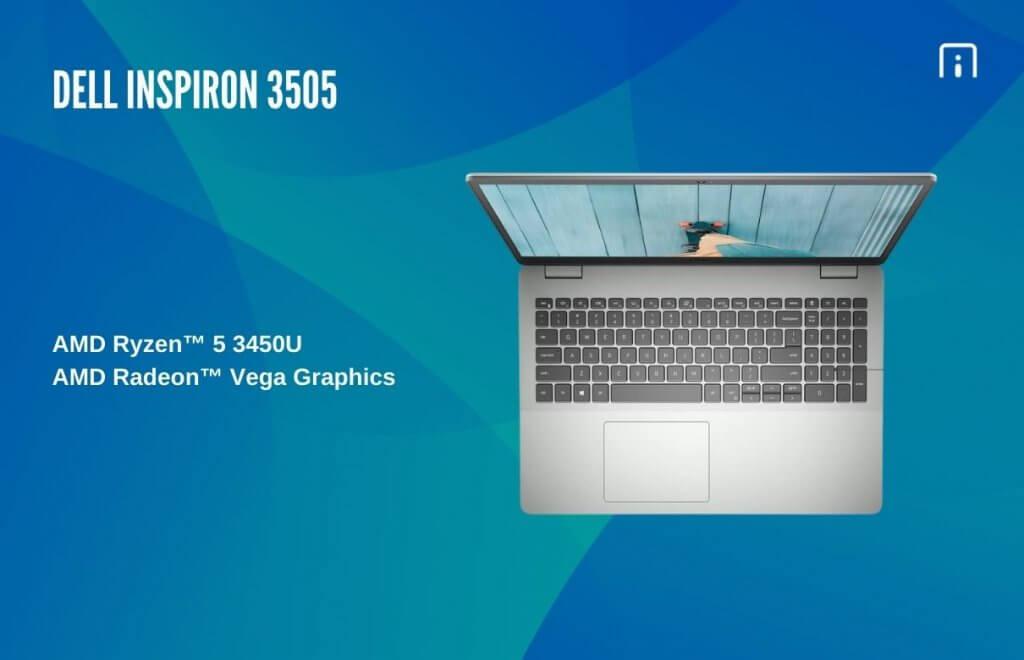 Dell Inspiron 15 3505 processor and memory